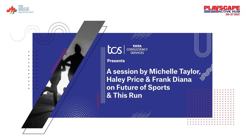 Tata Consultancy Services presents A session by Michelle Taylor, Haley Price & Frank Diana on Future of Sports & This Run