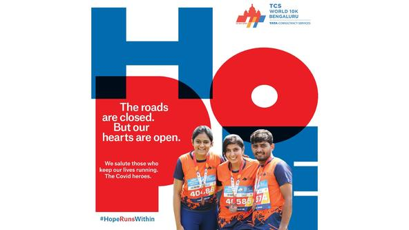 TCSW10K Bengaluru #HopeRunsWithin campaign to salute Covid -19 Heroes